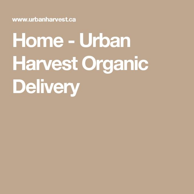 Home - Urban Harvest Organic Delivery