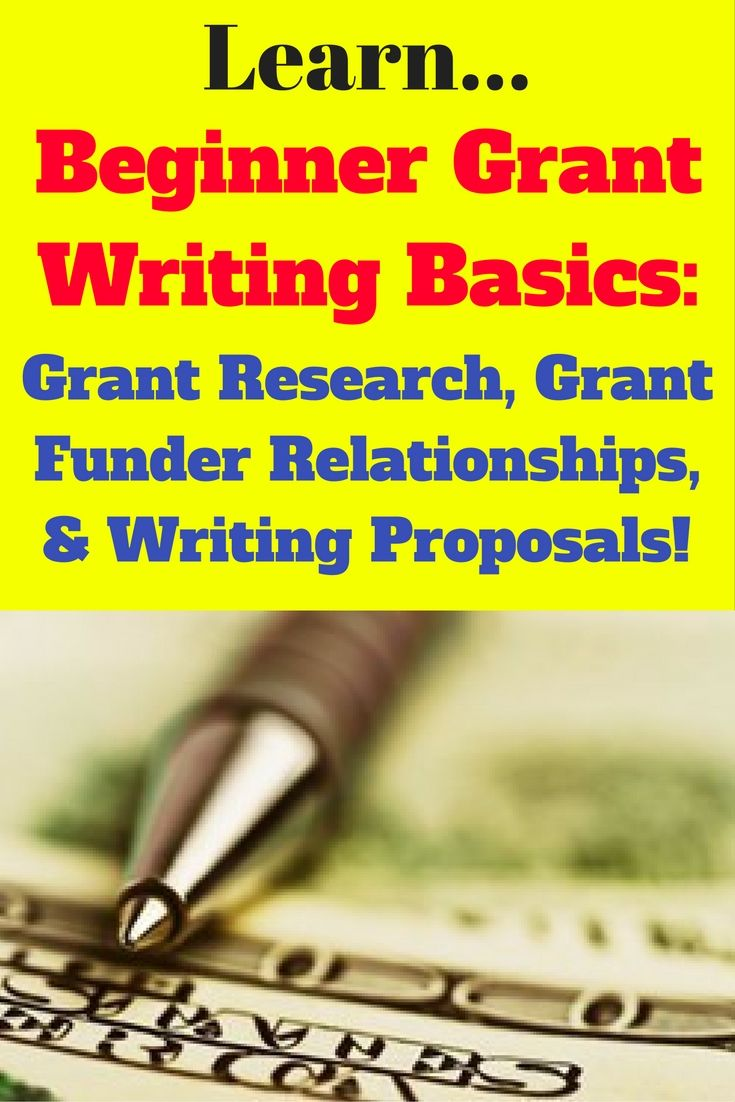 Learn and master all the beginner grant writing basics to write WINNING grant proposals: Grant research, funder relationships, and writing proposals.