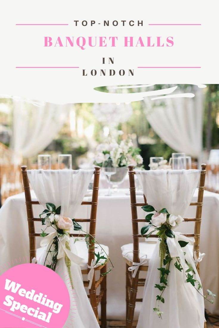 18 best wedding reception ideas images on pinterest wedding best banquethalls in london for a perfect weddingreception junglespirit Gallery