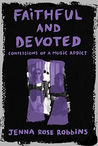 """""""Faithful and Devoted: Confessions of a Music Addict"""" — As a love letter to fellow music addicts, the memoir of her time following Depeche Mode on the 1993 Devotional tour brings readers face to face with the artists she idolized, while speaking directly to the heart of every music fan."""