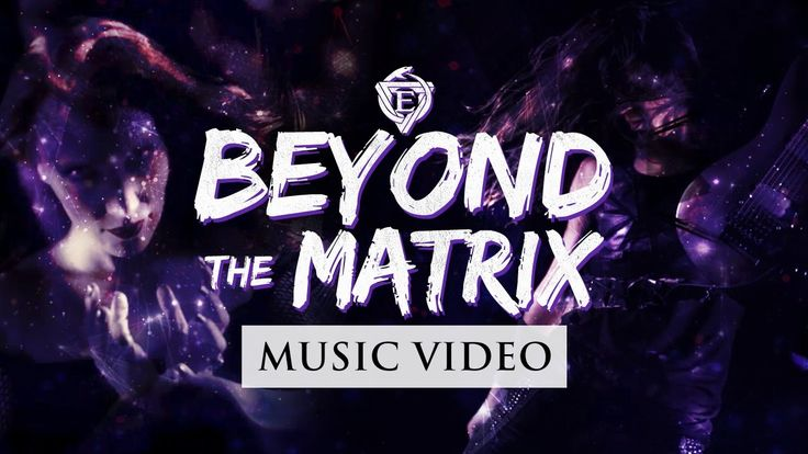 EPICA - Beyond The Matrix (OFFICIAL VIDEO)