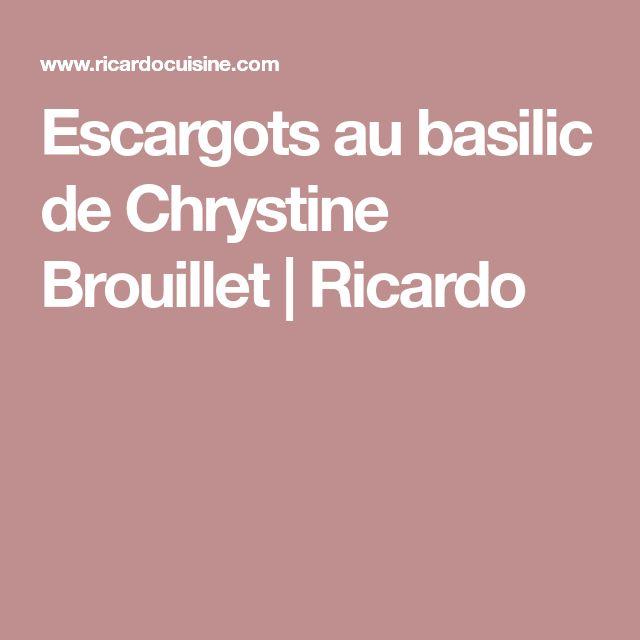 Escargots au basilic de Chrystine Brouillet | Ricardo