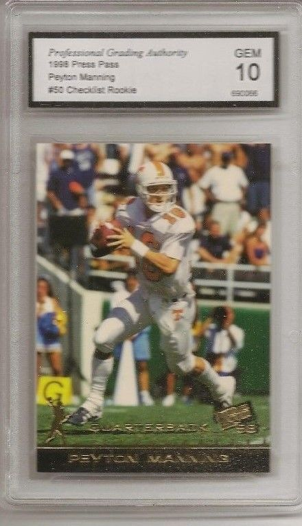 PEYTON MANNING Broncos Colts GRADED Gem 10 PRESS PASS VOLS RC #50 football card #DenverBroncos