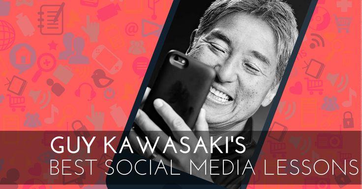 Guy Kawasaki's Best Social Media Lessons - #SocialPR Chat via @LisaBuyer