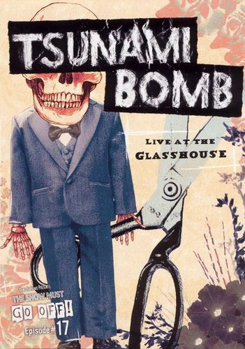 Tsunami Bomb: Live at the Glass House [DVD] [2004]