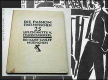 Masereel, Frans: Die Passion Eines Menschen. 25 Holzschnitte.