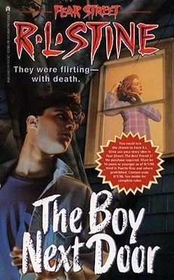 R.L. Stine Fear Street The Boy Next Door (No. 39)