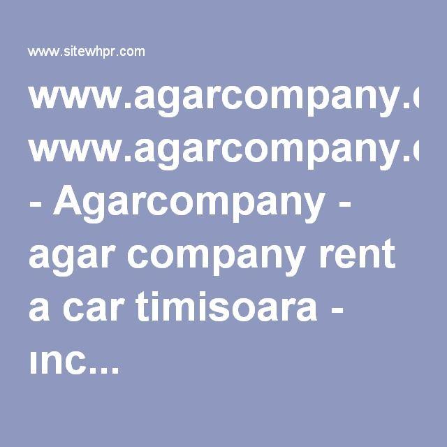 www.agarcompany.com - Agarcompany - agar company rent a car timisoara - ınc...