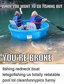 Image result for Redneck Fishing Memes