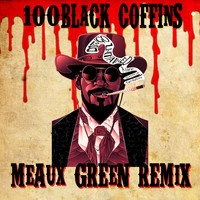 $$$ JUAN HUNNID #WHATDIRT $$$ Rick Ross - 100 Black Coffins - Meaux Green Remix [Free Download] by Meaux Green on SoundCloud