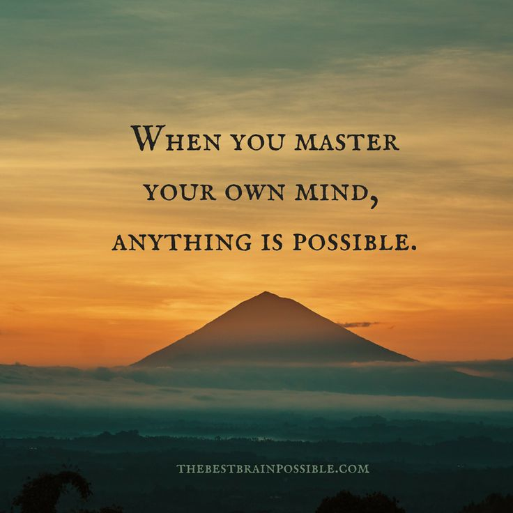 Master your own mind