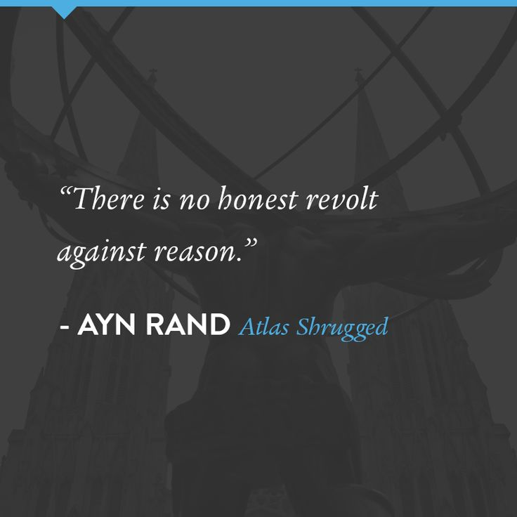 Ayn Rand Quote From Atlas Shrugged.