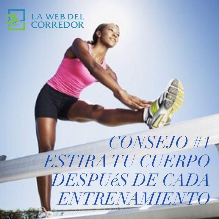 Consejo #1  Estira tu cuerpo después de cada entrenamiento #LaWebDelCorredor #CorrerMeHaEnsenado