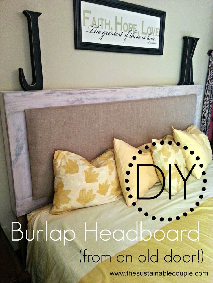 The Sustainable Couple: DIY Padded Burlap Headboard {from an old door!}