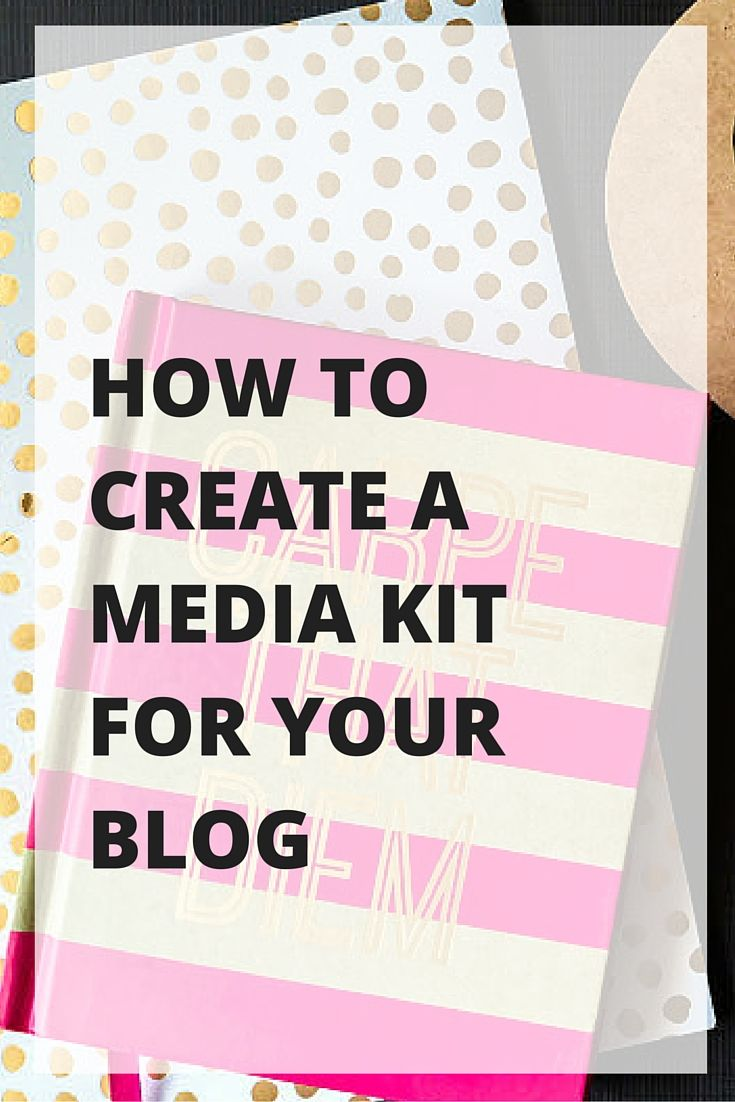 How to Create a Media Kit for Your Blog - Excellent Guide to Writing a Media Kit for Bloggers.