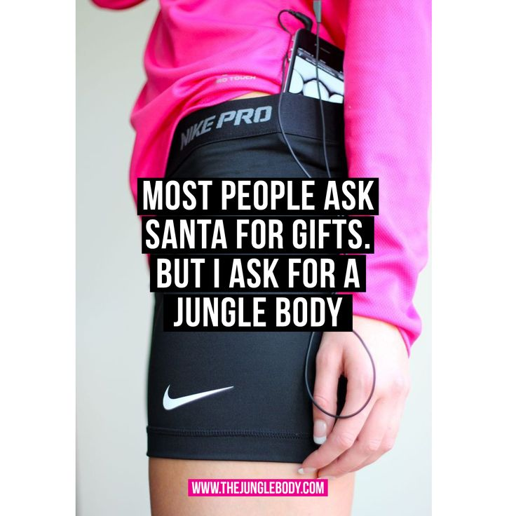 Most people ask santa for gifts. I ask for a Jungle Body.