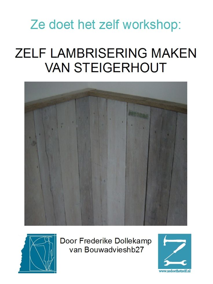 ZeDoetHetZelfZelf een lambrisering maken van steigerhout / how to make wood paneling out of boardwalk wood