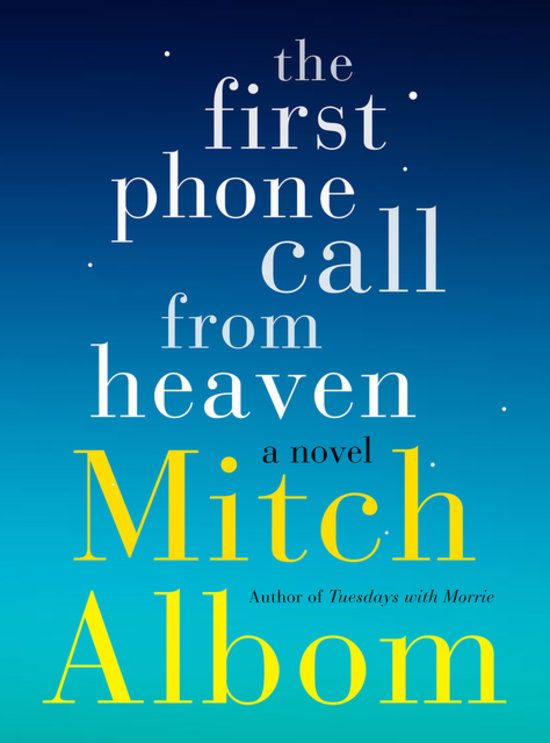 The First Phone Call From Heaven by Mitch Albom. A story of faith, love, community, and hope. Beautiful.