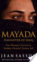 This title reveals an Iraqi woman's true story of life inside Saddam Hussein's torture prisons, by the author of 'Princess'. Not only the story of a woman intimately connected to Iraq's cultured, ancient history, this book is a powerful witness to the terror and horror wrought by Saddam on the lives and souls of its ordinary citizens.