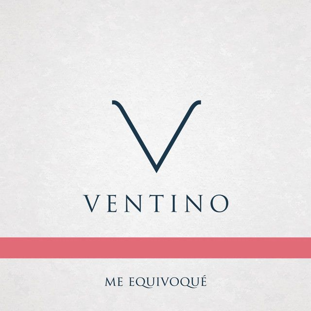 Me Equivoqué, an album by Ventino on Spotify