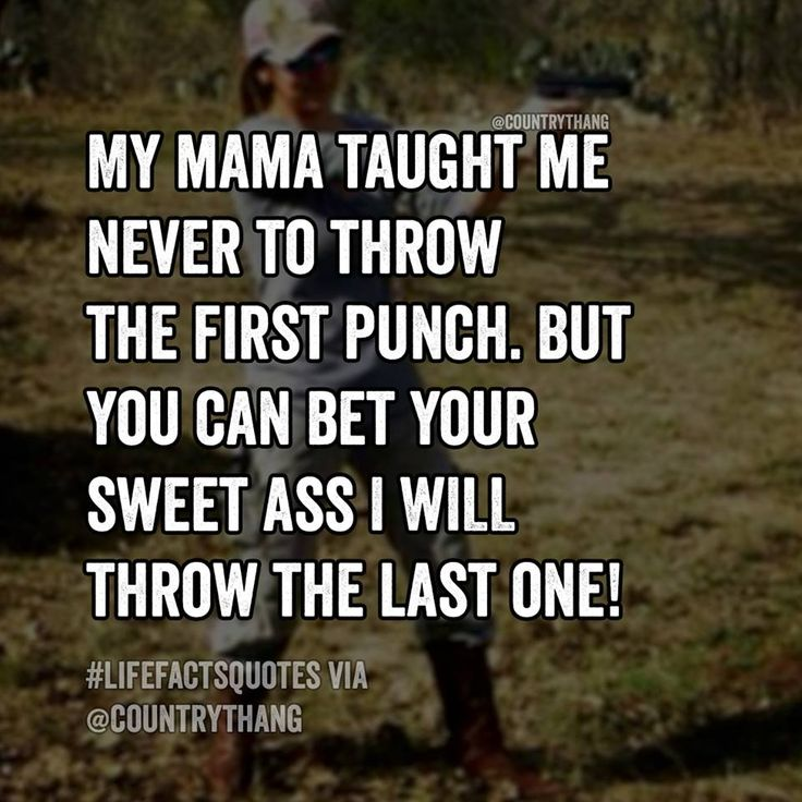 Damn right I will! #countrygirl #fighting