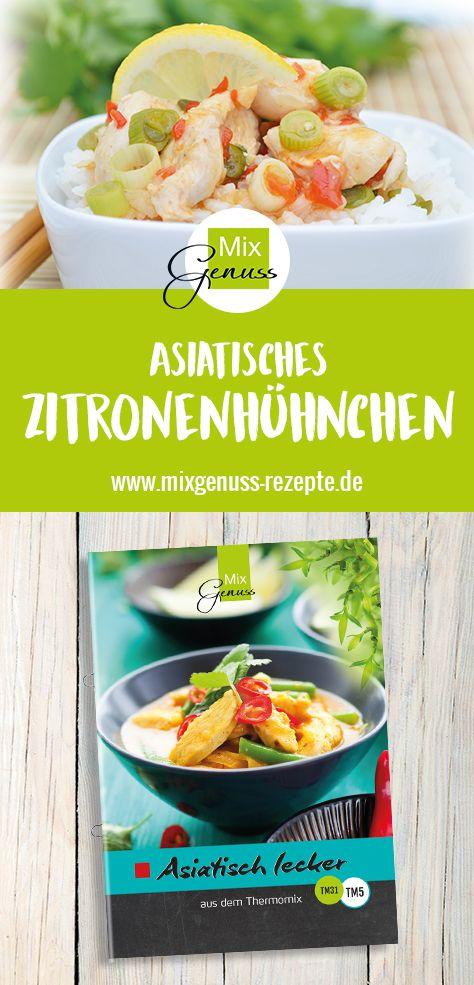 Asiatisch lecker unser Zitronenhühnchen – MixGenuss Blog