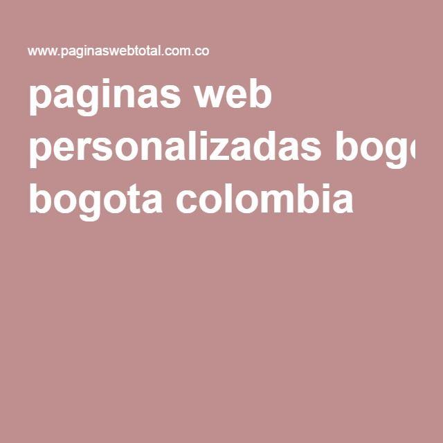 paginas web personalizadas bogota colombia