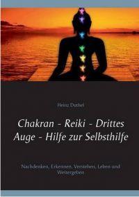 Chakran, Reiki, Drittes Auge, von Heinz Duthel http://dld.bz/eDsyj