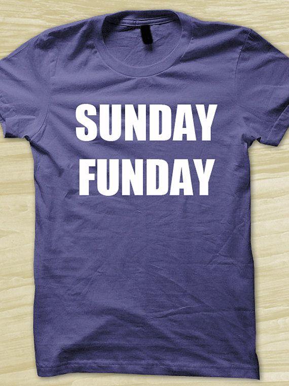 649507393 Sunday Funday College Humor Football Funny TShirt by KustomTees, $11.95 |  Gift Ideas | Fashion, Funny shirts, Sunday funday