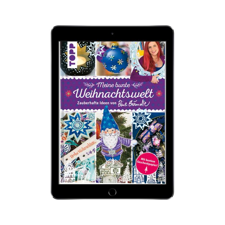 """Grenzenlos lesen auf Smartphone, Tablet oder eBook-Reader: """"Meine bunte Weihnachtswelt"""" von Topp jetzt als eBook verfügbar! Bine Brändle feiert Weihnachten! Natürlich bunt! Nichts ist vor der kreativen Mama von zwei Söhnen sicher...."""