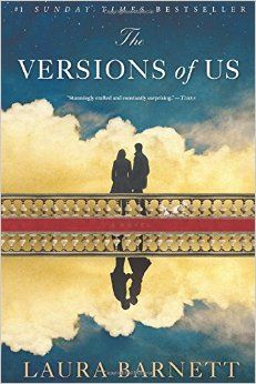 The Versions of Us: Laura Barnett: 9780544634244: Amazon.com: Books