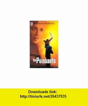 Les puissants (9782290050637) Rodman Philbrick , ISBN-10: 2290050636  , ISBN-13: 978-2290050637 ,  , tutorials , pdf , ebook , torrent , downloads , rapidshare , filesonic , hotfile , megaupload , fileserve