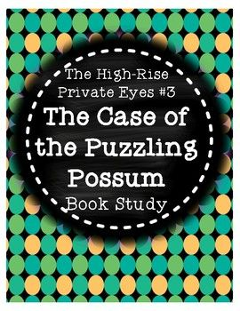 This product is a book study that corresponds with Cynthia Rylant's mystery book Case of the Puzzling Possum from The High-Rise Private Eyes series. There are 4-5 comprehension questions for each chapter, along with vocabulary practice. A planning page is included so students can keep track of the mystery, suspects, clues, the victim, and how the case was solved.