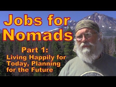 Jobs For Nomads Part Live Present Not Future