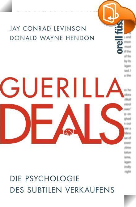 Guerilla Deals    ::  Für jeden Geschäftsabschluss braucht es Fingerspitzengefühl. Für den wirklich großen Fisch, den ganz dicken Brocken, braucht es mehr. Levinson und Hendon sind die Experten für Verhandlungsführung. Für sie ist jede Verkaufssituation eine Schlacht, die man strategisch planen muss. Der Kunde ist das Opfer, das Wild, das es zu erlegen gilt. Die Autoren zeigen die geheimen Techniken, die subtilen und manipulativen Tricks, wie man auch den schwierigsten Kunden überzeugt...