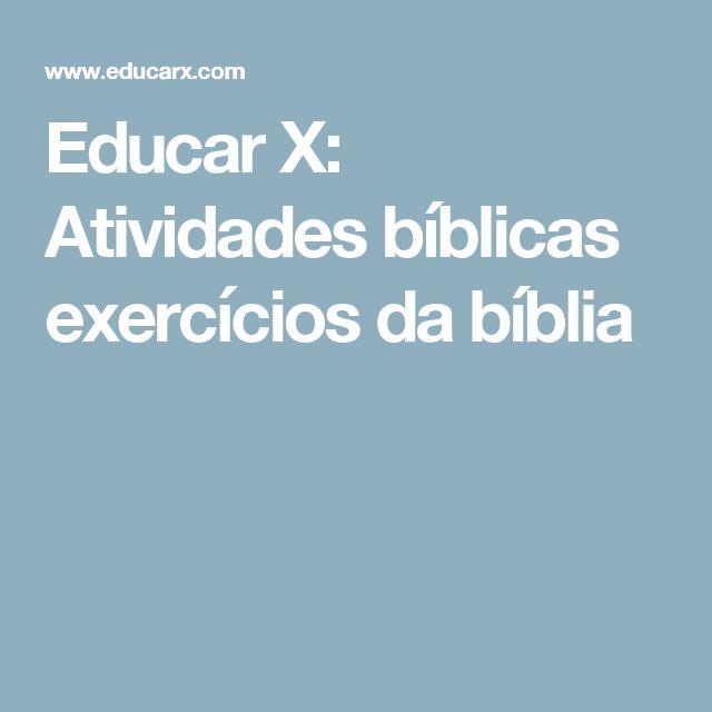 Educar X: Atividades bíblicas exercícios da bíblia