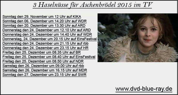 Hier nun die komplette Liste - 3 Haselnüsse für Aschenbrödel 2015 im #TV. #3haselnüssefüraschenbrödel #3hfa #Weihnachtsfilme  http://www.dvd-blue-ray.de/filme/weihnachtsfilme/8-weihnachtsfilme-tv-dvd