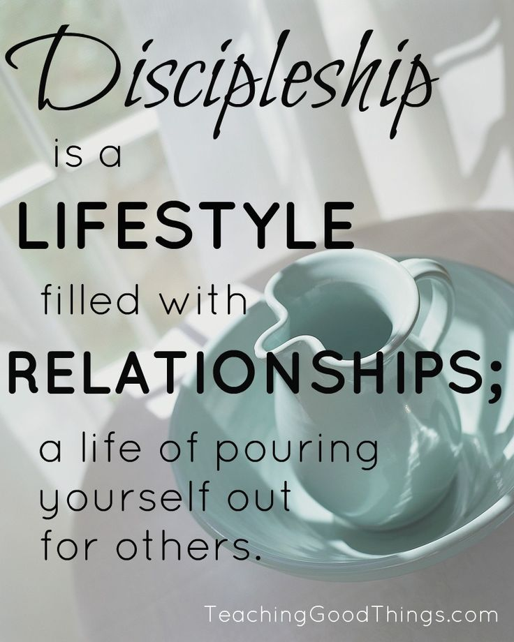 Discipleship is a lifestyle.  http://teachinggoodthings.com