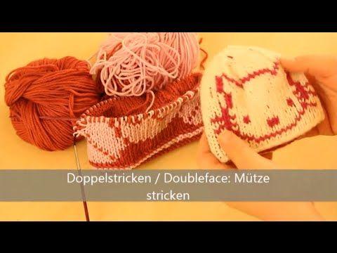 Mütze stricken in Doubleface - Stricken für Fortgeschrittene - YouTube