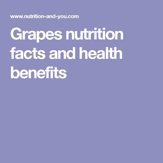 Grapes nutrition facts and health benefits