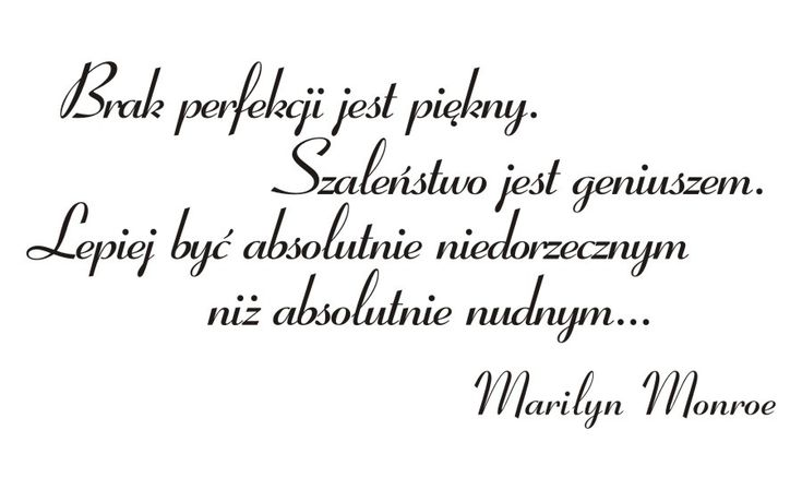 Cytaty, sentencje, napisy - Brak perfekcji jest piękny... Marilyn Monroe- 68 :: Naklejkolandia