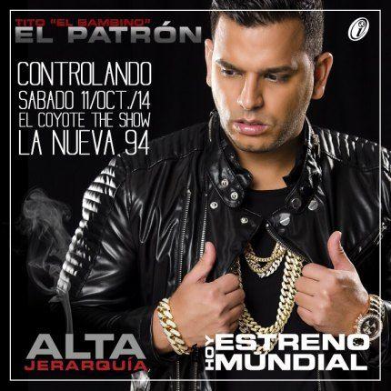 Tito El Bambino - Controlando | IPAUTA.COM - Control Total del Género Urbano y Reggaeton