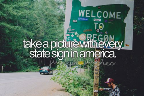 bucket list - take a picture with every state sign in America