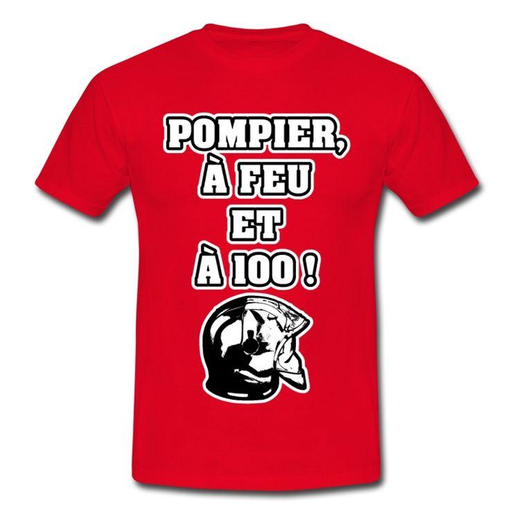 POMPIER, À FEU ET À 100 ! , T-shirt à s'offrir ici : https://shop.spreadshirt.fr/jeux-de-mots-francois-ville/les+t-shirts+pour+pompiers?q=T516877  #pompiers #leshommesdufeu #tshirt #sirène #alarme #feu #flammes #incendie #foyer #échelle #lance #rampe #sapeur #casque #caserne #secours #ambulancier #brancardier #volontaire #bénévole #braise #bouche #JEUXDEMOTS #FRANCOISVILLE #HUMOUR #DRÔLE #CITATION