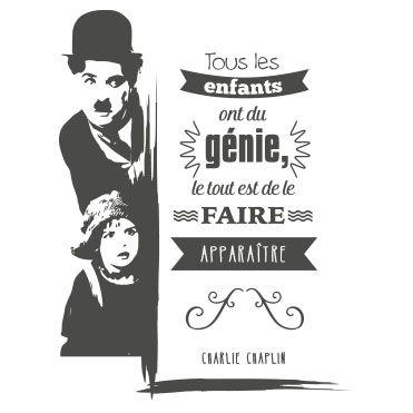 Sticker citation Charlie Chaplin - Tous les enfants ont du génie