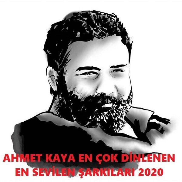 Ahmet Kaya En Sevilen Sarkilari 2020 Full Album Indir 2020 Sarkilar Insan Album