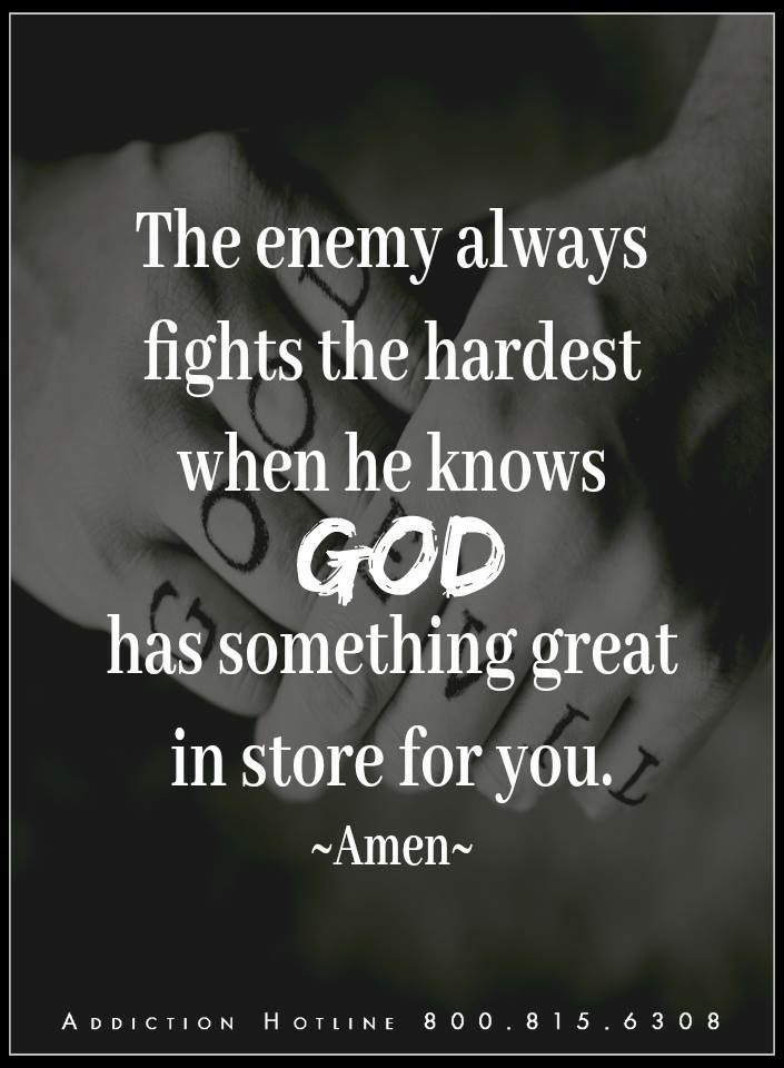 The enemy wants us to fail don't give the enemy a way in to continue to push you down stay firm and anger in the Lord because his plan is better than ours put on the full armor of the Lord and defeat the enemy!!! God bless al!!