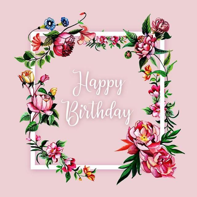 Watercolor Floral Happy Birthday Frame Background Floral Vector Frame Vector Nature Vector Png And Vector With Transparent Background For Free Download Happy Birthday Frame Birthday Frames Happy Birthday Wallpaper