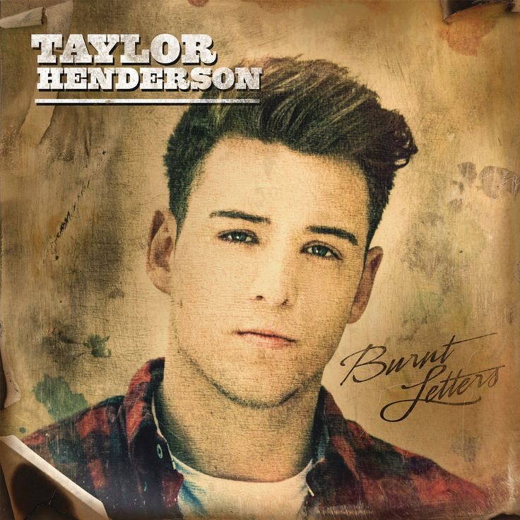 New Album Alert - More Taylor Henderson news, this time about his new album  Burnt Letters. Get DEETS NOW..!