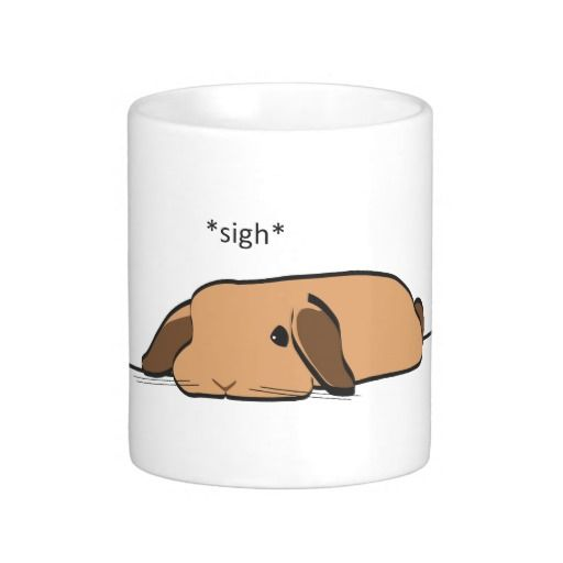 SIGHING LOP COFFEE MUG http://www.zazzle.com/sighing_lop_coffee_mug-168793765638177807?rf=238205274887202706